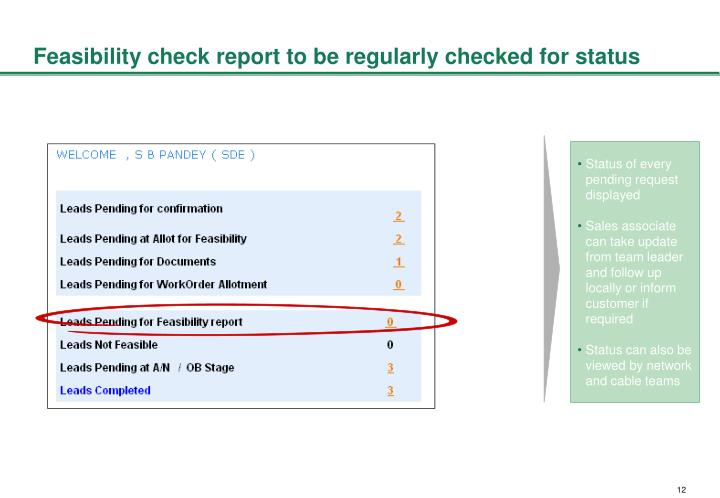 Feasibility check report to be regularly checked for status