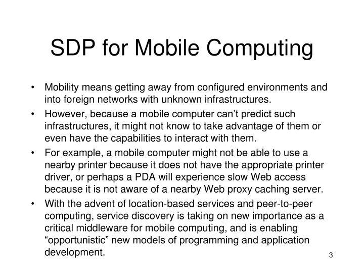 SDP for Mobile Computing