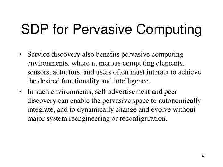 SDP for Pervasive Computing