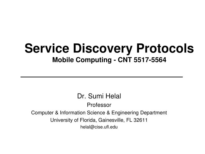 service discovery protocols mobile computing cnt 5517 5564