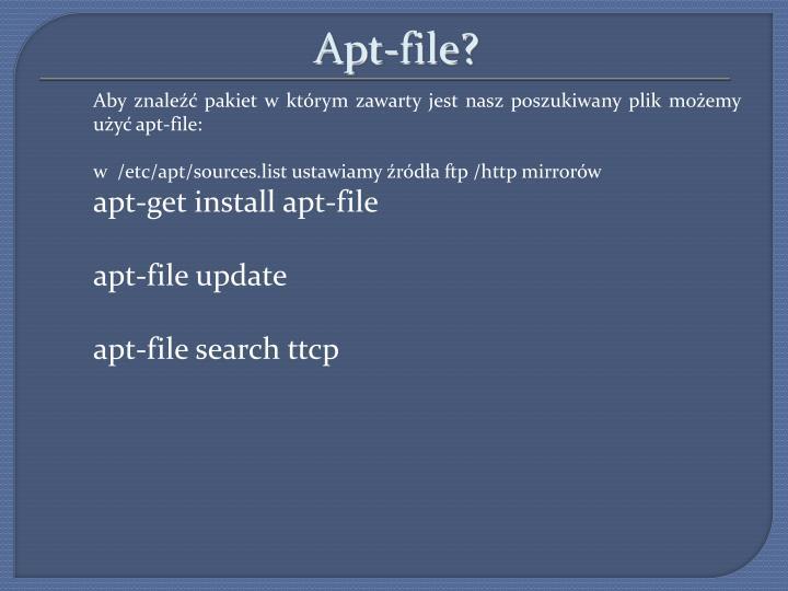 Apt-file?