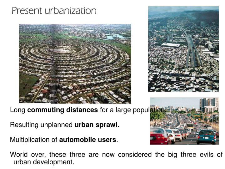 Present urbanization