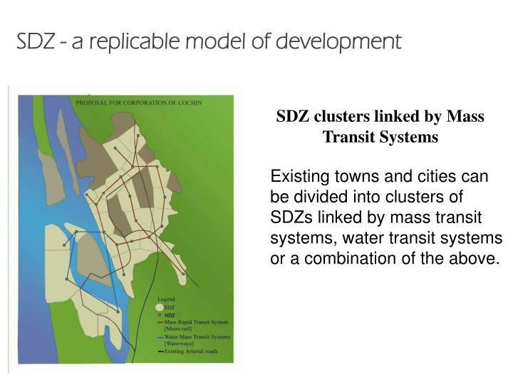 SDZ - a replicable model of development