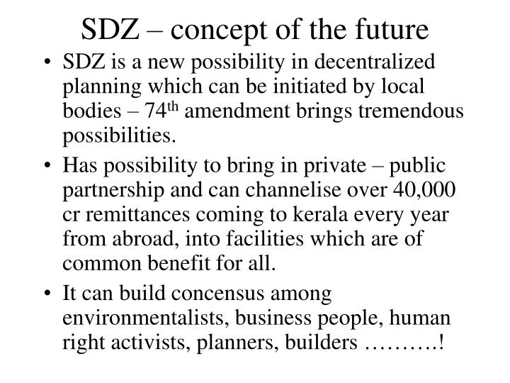 SDZ – concept of the future