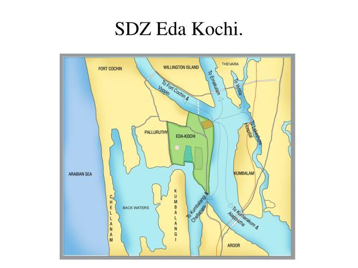 SDZ Eda Kochi.