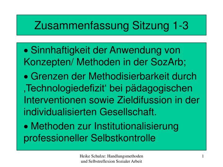 Zusammenfassung Sitzung 1-3