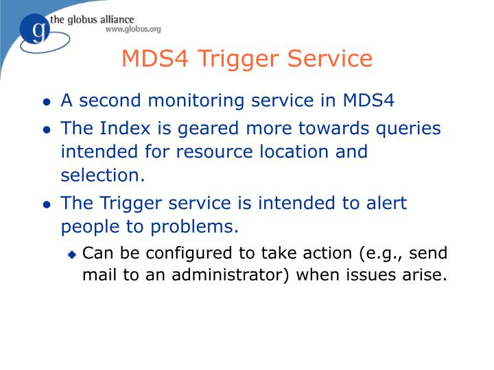 MDS4 Trigger Service