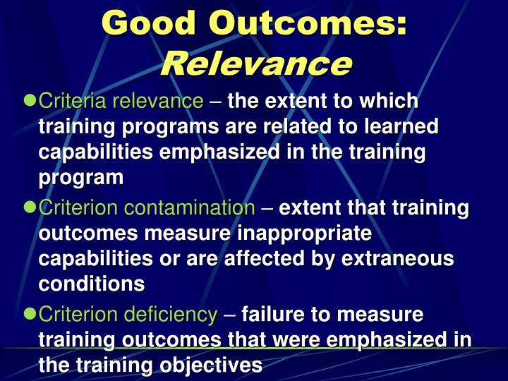 Good Outcomes: