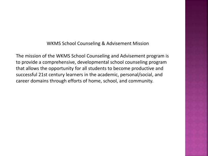 WKMS School Counseling & Advisement Mission