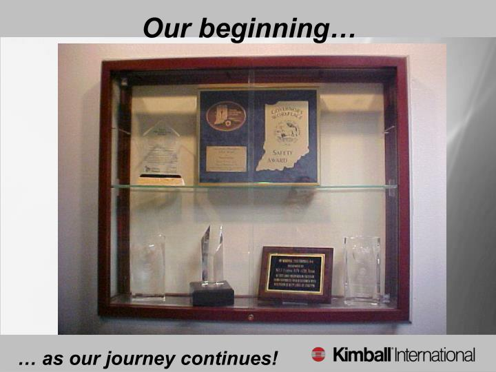 Our beginning…