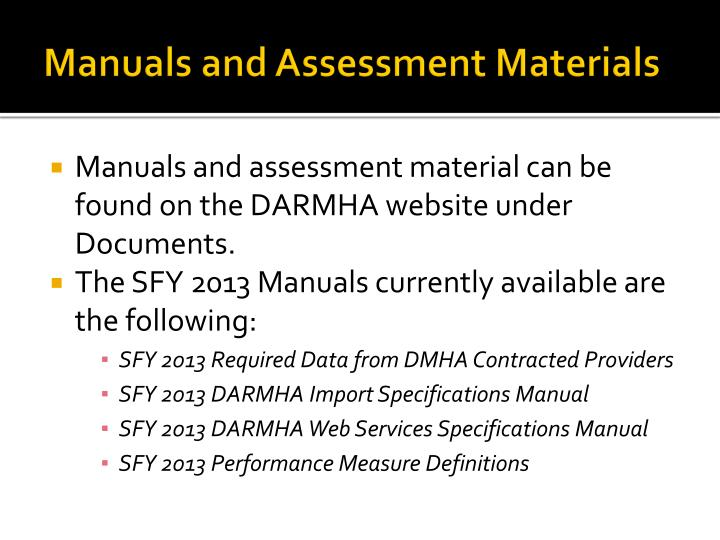 Manuals and Assessment Materials