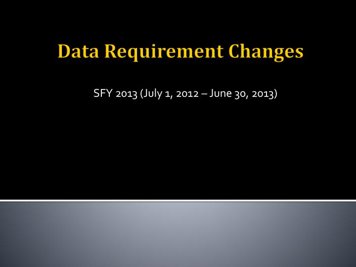 SFY 2013 (July 1, 2012 – June 30, 2013)
