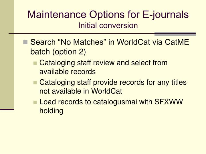 Maintenance Options for E-journals