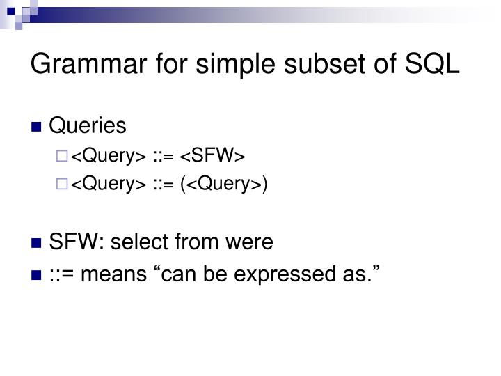 Grammar for simple subset of SQL