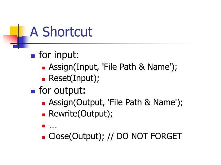 A Shortcut