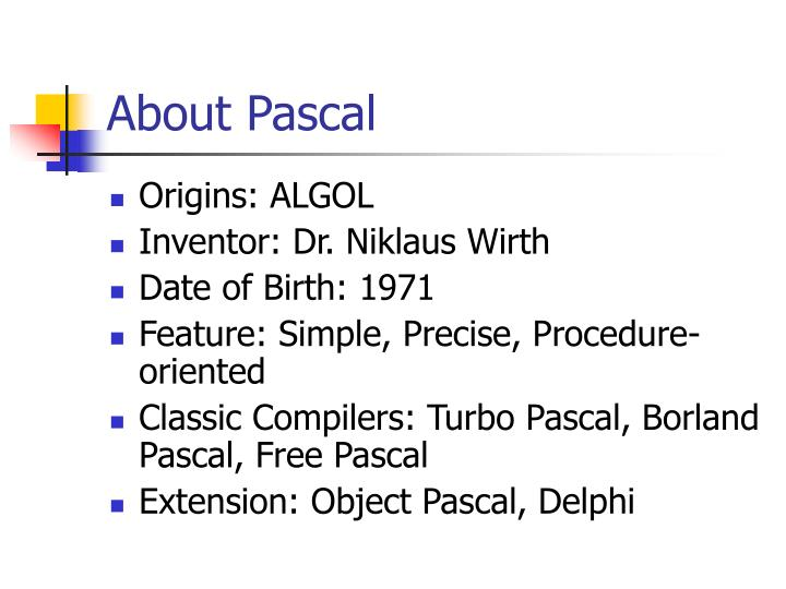 About Pascal