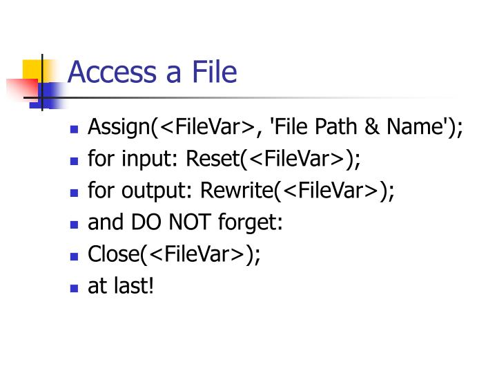 Access a File