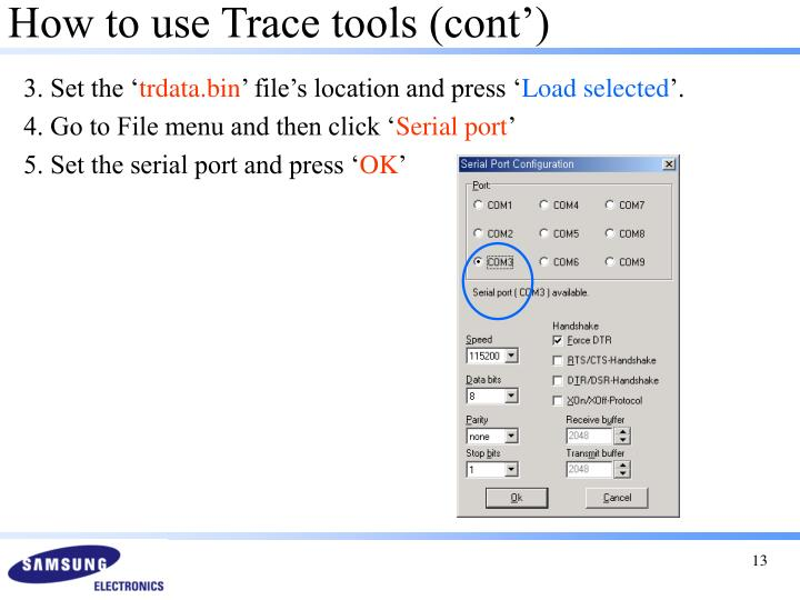 How to use Trace tools (cont')