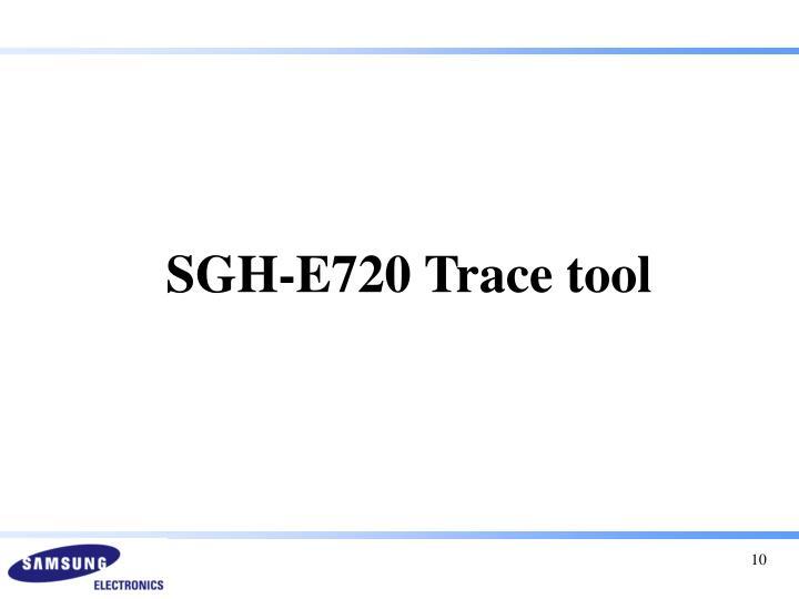 SGH-E720 Trace tool