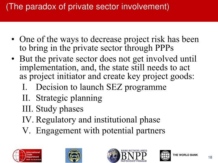 (The paradox of private sector involvement)