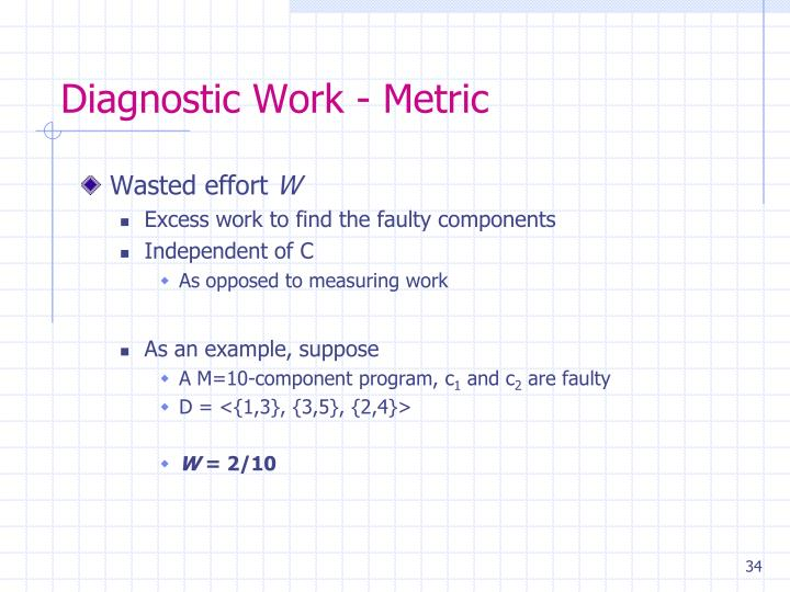 Diagnostic Work - Metric
