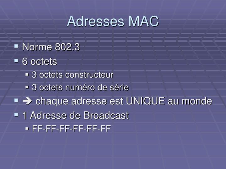 Adresses MAC