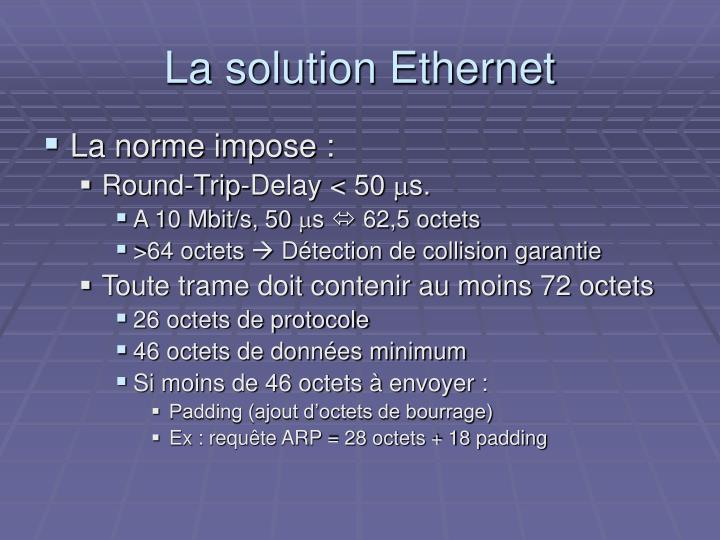 La solution Ethernet