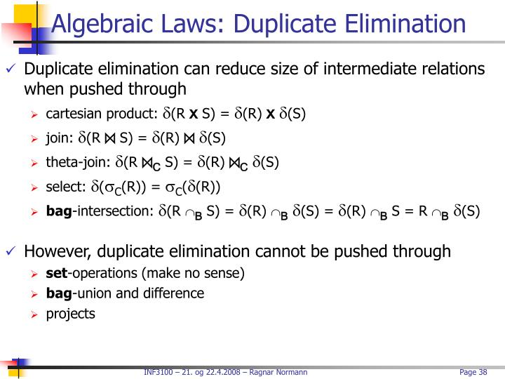 Algebraic Laws: Duplicate Elimination