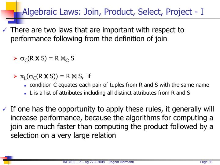 Algebraic Laws: Join, Product, Select, Project - I