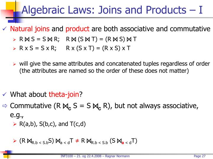 Algebraic Laws: Joins and Products – I