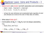 algebraic laws joins and products i