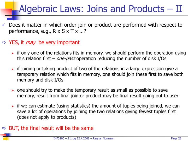 Algebraic Laws: Joins and Products – II
