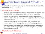 algebraic laws joins and products ii