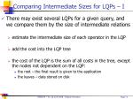 comparing intermediate sizes for lqps i