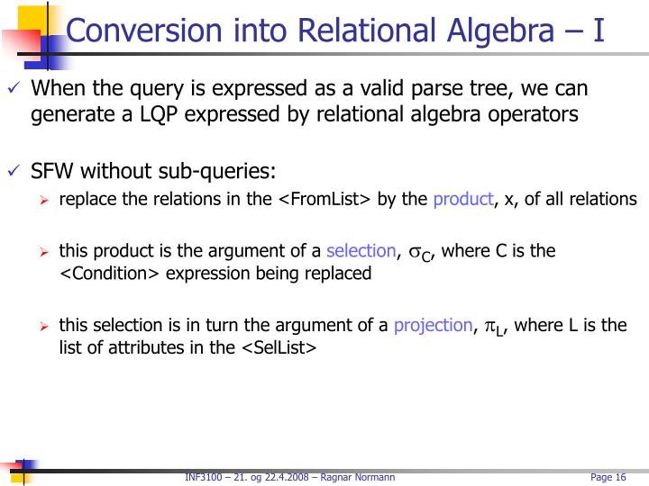 Conversion into Relational Algebra – I
