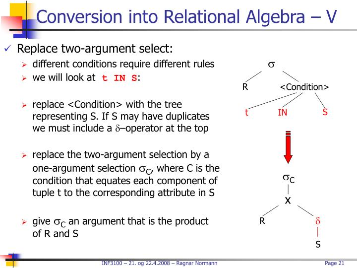 Conversion into Relational Algebra – V