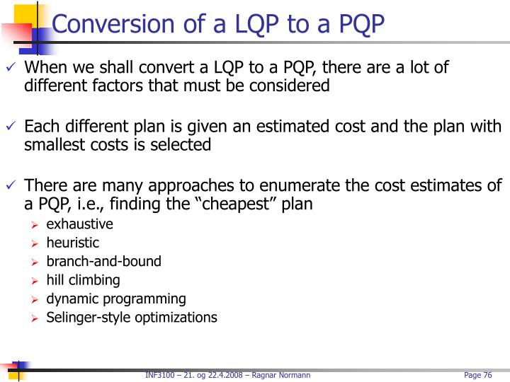 Conversion of a LQP to a PQP