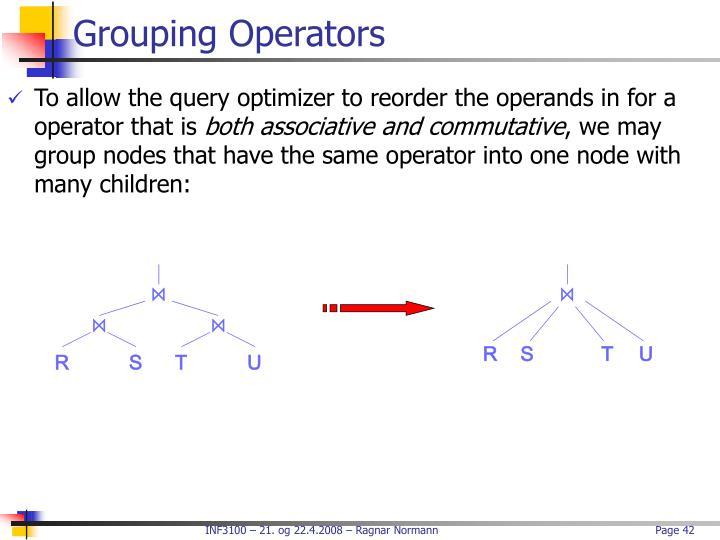Grouping Operators