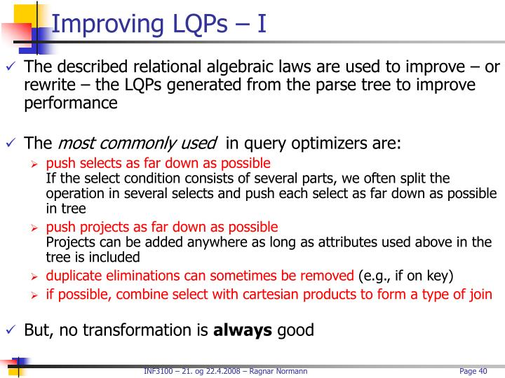 Improving LQPs – I