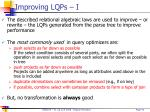 improving lqps i