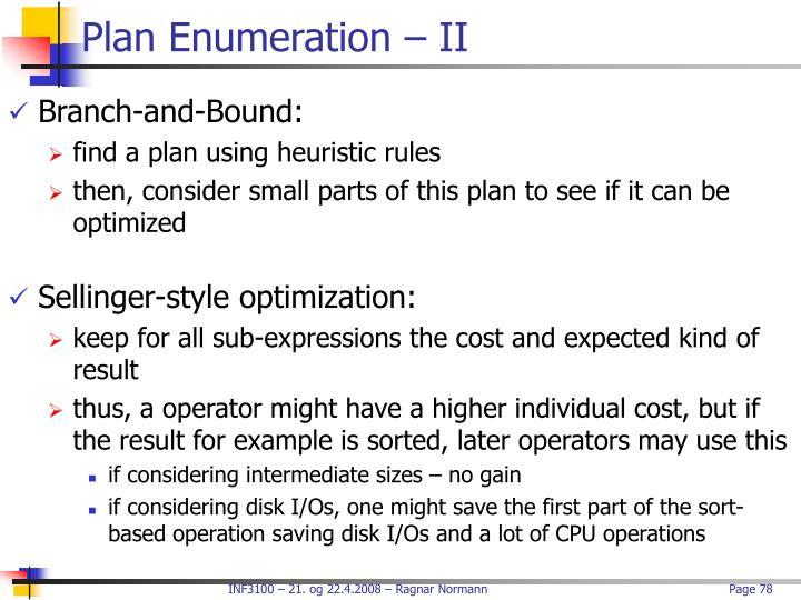 Plan Enumeration – II