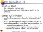 plan enumeration ii