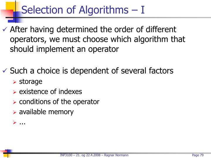 Selection of Algorithms – I