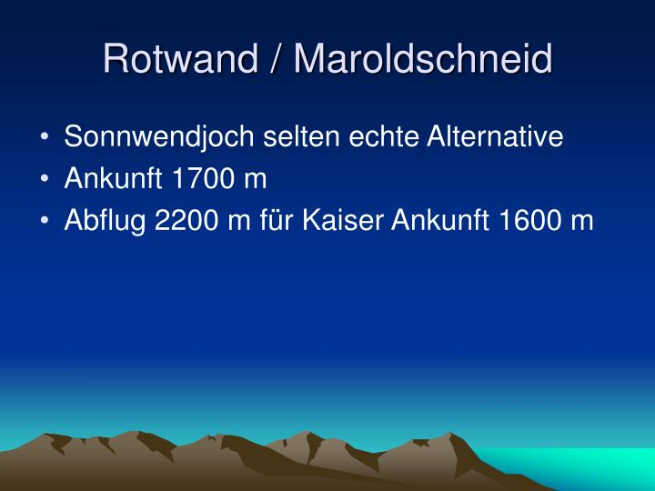Rotwand / Maroldschneid