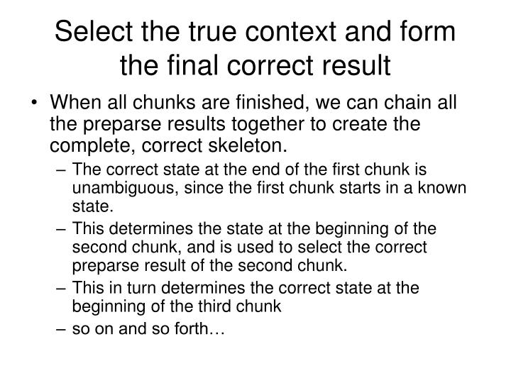 Select the true context and form the final correct result