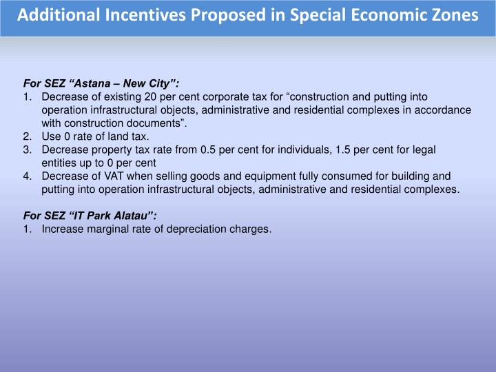 Additional Incentives Proposed in Special Economic Zones