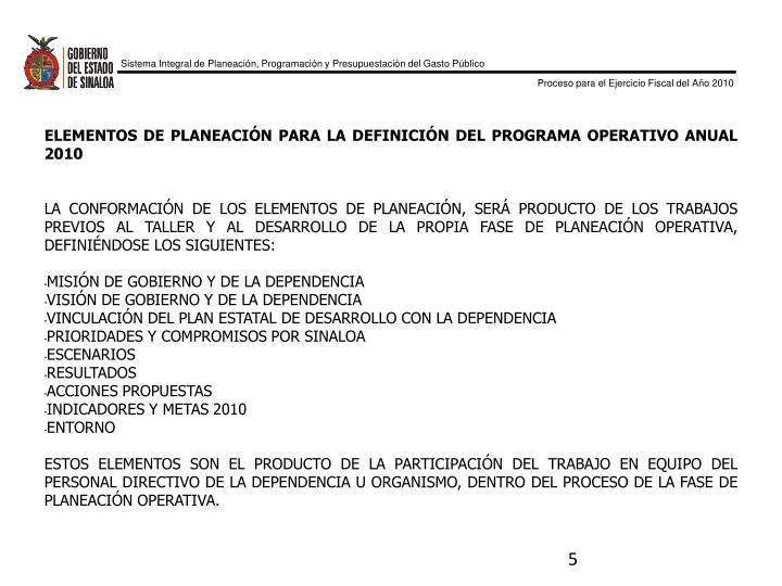 ELEMENTOS DE PLANEACIÓN PARA LA DEFINICIÓN DEL PROGRAMA OPERATIVO ANUAL 2010