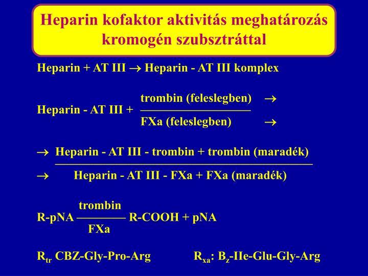 Heparin kofaktor aktivitás meghatározás