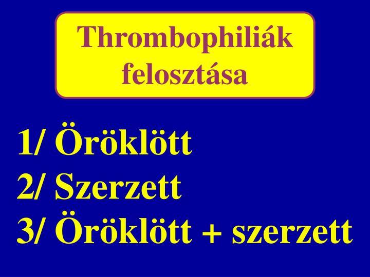 Thrombophiliák felosztása