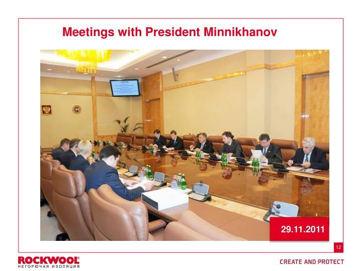 Meetings with President Minnikhanov